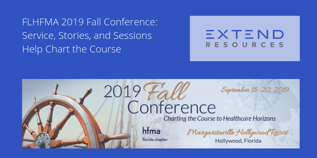 FLHFMA 2019 Fall Conference: Service, Stories, and Sessions Help Chart the Course