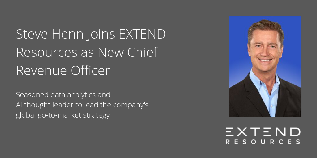 Stephen Henn Joins EXTEND Resources as New Chief Revenue Officer