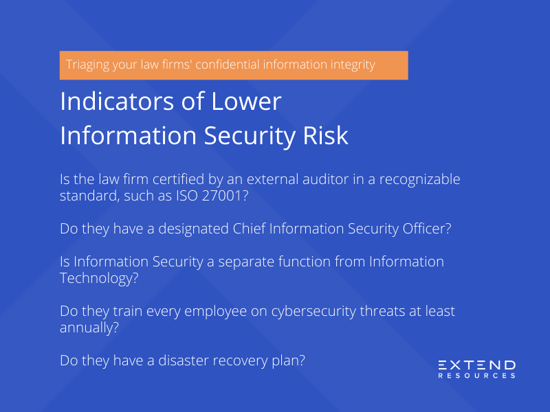 Indicators of Lower Information Security Risk